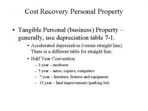 Cost Recovery Personal Property Tangible Personal business Property
