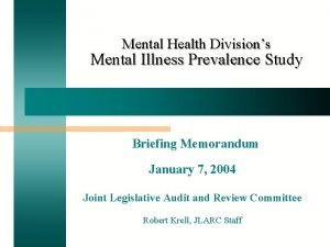 Mental Health Divisions Mental Illness Prevalence Study Briefing