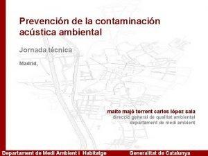 Prevencin de la contaminacin acstica ambiental Jornada tcnica