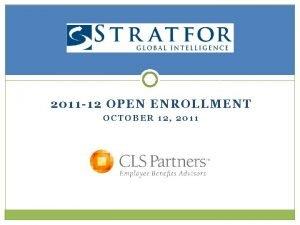 2011 12 OPEN ENROLLMENT OCTOBER 12 2011 Disclaimer