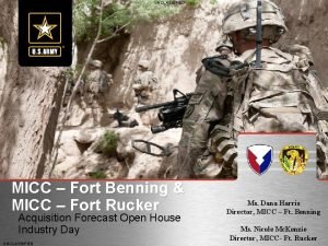 UNCLASSIFIED MICC Fort Benning MICC Fort Rucker Acquisition