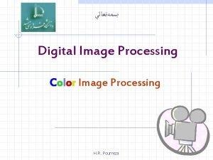 Digital Image Processing Color Image Processing H R