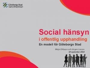 Social hnsyn i offentlig upphandling En modell fr
