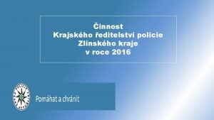 innost Krajskho editelstv policie Zlnskho kraje v roce
