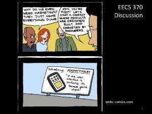 EECS 370 Discussion smbccomics com 1 EECS 370