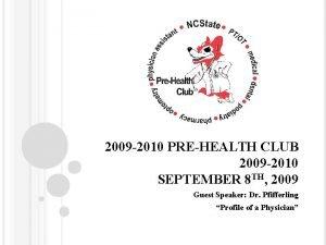 2009 2010 PREHEALTH CLUB 2009 2010 SEPTEMBER 8