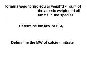 formula weight molecular weight sum of the atomic