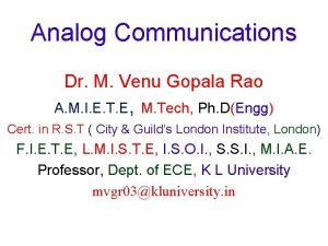 Analog Communications Dr M Venu Gopala Rao A