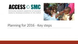 Planning for 2016 Key steps Planning for 2016