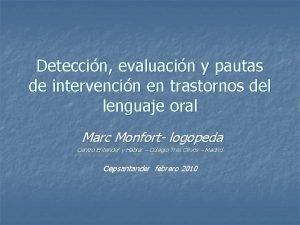 Deteccin evaluacin y pautas de intervencin en trastornos