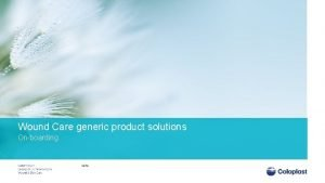 Wound Care generic product solutions Onboarding 2014 Basic