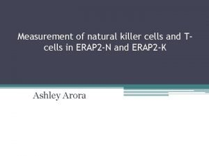 Measurement of natural killer cells and Tcells in