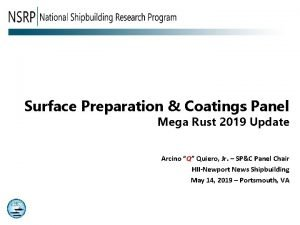 Surface Preparation Coatings Panel Mega Rust 2019 Update