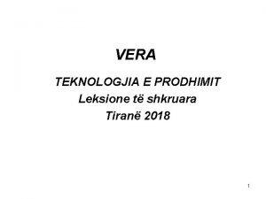 VERA TEKNOLOGJIA E PRODHIMIT Leksione t shkruara Tiran