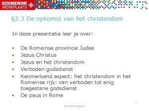 2 3 De opkomst van het christendom In