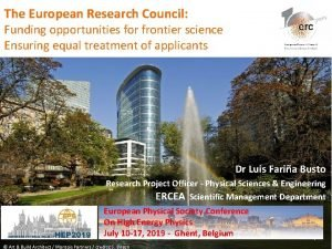 The European Research Council Funding opportunities for frontier