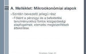 BME GTK A Mellklet Mikrokonmiai alapok Szintn bevezet