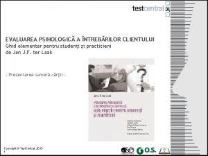 EVALUAREA PSIHOLOGIC A NTREBRILOR CLIENTULUI Ghid elementar pentru