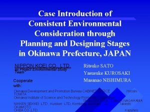 Case Introduction of Consistent Environmental Consideration through Planning