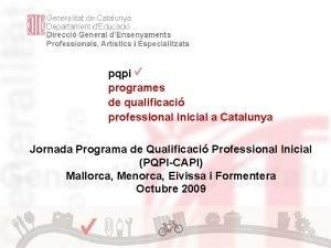 pqpi programes de qualificaci professional inicial a Catalunya