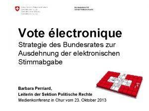 Bundeskanzlei BK Sektion Politische Rechte Vote lectronique Strategie