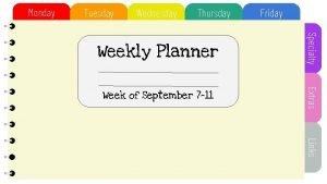 Monday Tuesday Wednesday Thursday Friday Weekly Planner Specialty