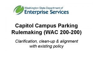 Capitol Campus Parking Rulemaking WAC 200 200 Clarification