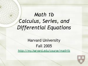Math 1 b Calculus Series and Differential Equations