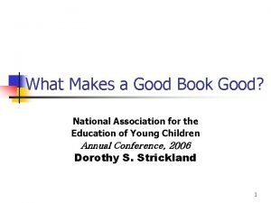 What Makes a Good Book Good National Association