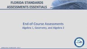 FLORIDA STANDARDS ASSESSMENTS ESSENTIALS EndofCourse Assessments Algebra 1