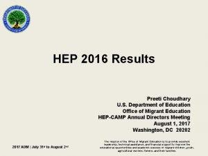 HEP 2016 Results Preeti Choudhary U S Department