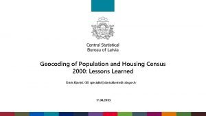 Geocoding of Population and Housing Census 2000 Lessons
