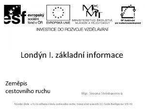 Londn I zkladn informace Zempis cestovnho ruchu Mgr