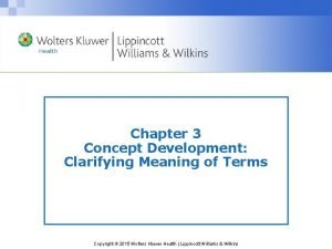 Chapter 3 Concept Development Clarifying Meaning of Terms