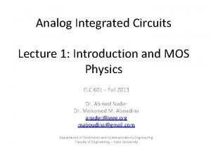Analog Integrated Circuits Lecture 1 Introduction and MOS