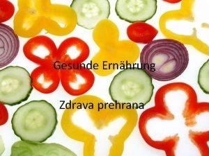 Gesunde Ernhrung Zdrava prehrana Einfhrunguvod Lebst du gesund