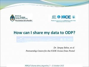 How can I share my data to ODP