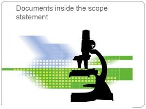 Documents inside the scope statement Scope Statement Agreement