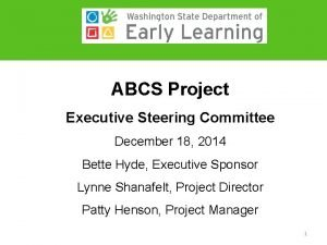 ABCS Project Executive Steering Committee December 18 2014