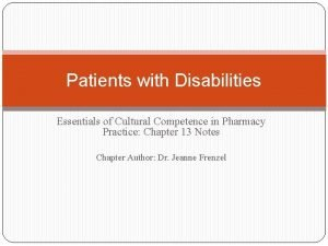 Patients with Disabilities Essentials of Cultural Competence in