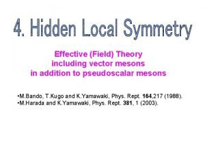Effective Field Theory including vector mesons in addition