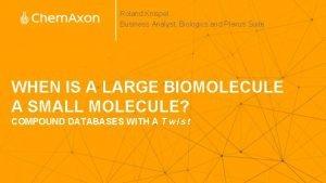 Roland Knispel Business Analyst Biologics and Plexus Suite
