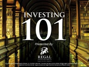 Presented By Securities offered through Regulus Advisors LLC