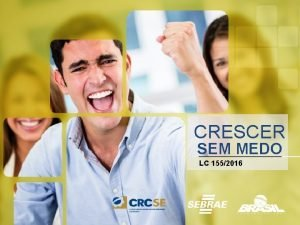 CRESCER SEM MEDO LC 1552016 CRESCER SEM MEDO