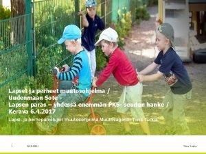 Lapset ja perheet muutosohjelma Uudenmaan Sote Lapsen paras