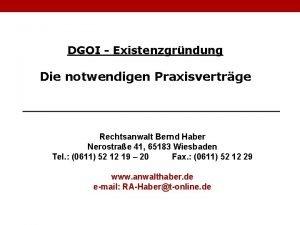 DGOI Existenzgrndung Die notwendigen Praxisvertrge Rechtsanwalt Bernd Haber
