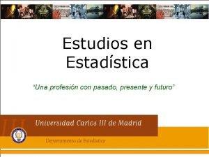 Estudios en Estadstica Una profesin con pasado presente