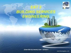 LOGO EAT 3 BUILDING SERVICES ENGINEERING Umar Bin