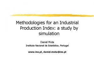 Methodologies for an Industrial Production Index a study