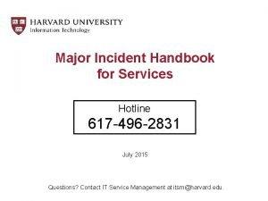 Major Incident Handbook for Services Hotline 617 496